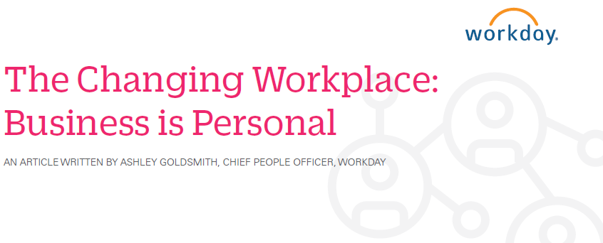 The Changing Workplace: Business is Personal