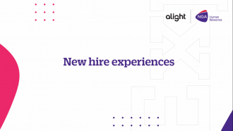 New hire experiences